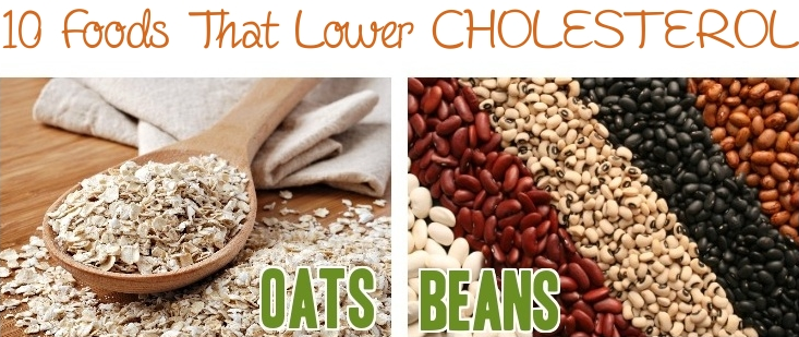 10 foods that lower cholesterol how to lower cholesterol naturally