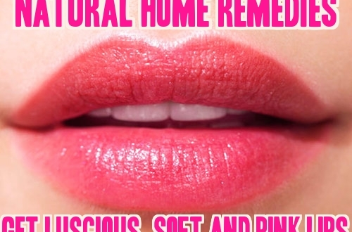 Lip Care Tips to Get Soft and Pink Lips - Natural Home Remedies