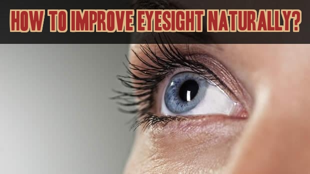 Http Www Thankyourbody Com Improve Your Eyesight Naturally