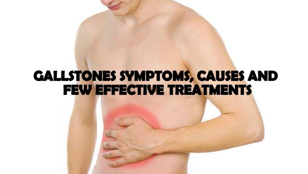 Gallstones Symptoms, Causes And Few Effective Treatments