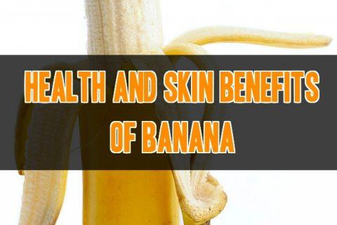 Health & Skin Benefits Of Banana