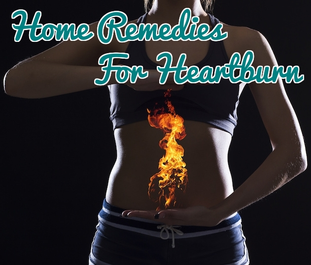 Home Remedies For Heartburn That Really Work