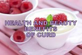 12 Fantastic Health And Beauty Benefits Of Curd