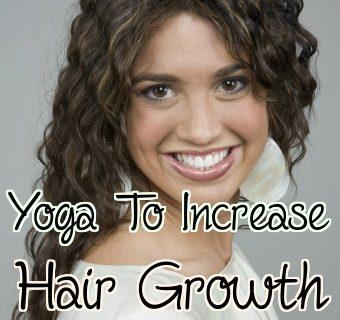 Yoga to Reduce Hair Fall and Increase Hair Growth