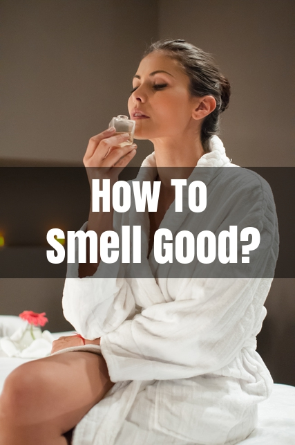 how to get rid of body odor 15 home remedies to smell good
