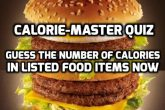 Quiz : Are You A Calorie-Master?
