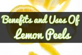 Benefits and Uses Of Lemon Peels