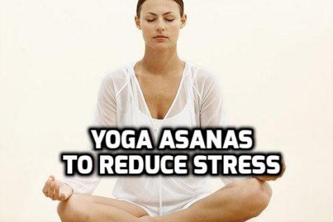 Yoga Asanas To Reduce Stress