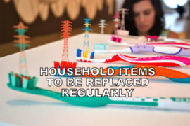 household items to be replaced regularly