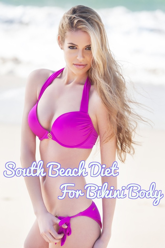 South Beach Diet For Weight Loss - Bikini Body