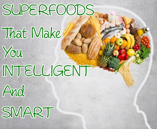 Superfoods That Make You Intelligent and Smart