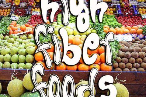 Foods High in Fiber - 10 of the Best High Fiber Foods