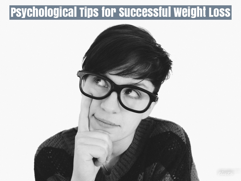 Psychological Tips for Successful Weight Loss