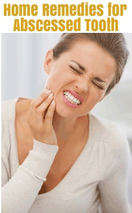 Home Remedies for Abscessed Tooth